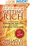 The Science of Getting Rich: Attracti...