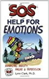 img - for SOS Help for Emotions: Managing Anxiety, Anger, and Depression (Revised 2014) book / textbook / text book
