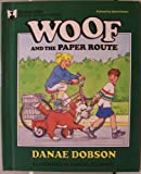 Woof and the Paper Route (The Woof Series)
