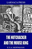 The Nutcracker and the Mouse King (English Edition)