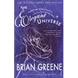 "The Elegant Universe: Superstrings, Hidden Dimensions, and the Quest for the Ultimate Theoryvon ""Brian Greene"""