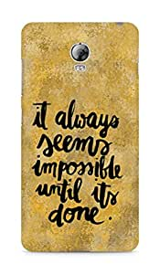 AMEZ it always seems impossible untill its done Back Cover For Lenovo Vibe P1