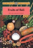 img - for Fruits of Bali book / textbook / text book
