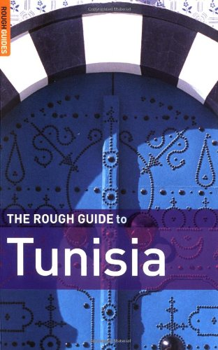 The Rough Guide to Tunisia 7 (Rough Guide Travel Guides)