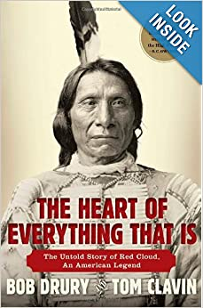 The Untold Story of Red Cloud, An American Legend - Bob Drury