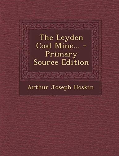 The Leyden Coal Mine...