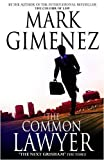 Mark Gimenez The Common Lawyer
