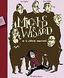 Mignus Wisard, Tome 3 : Mignus Wisard et le ch�teau Caltrop par Ogilvy