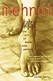 img - for [(Mehndi: Art of Henna Body Painting )] [Author: Carine Fabius] [Dec-1998] book / textbook / text book
