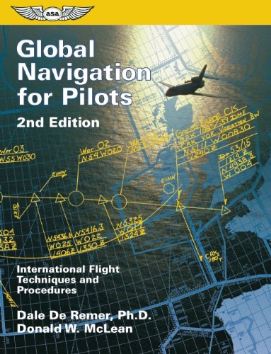 Global Navigation for Pilots: International Flight...
