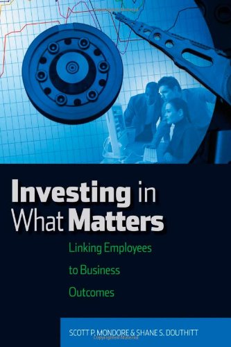 Investing in What Matters: Linking Employees