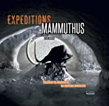 Exp�ditions Mammuthus