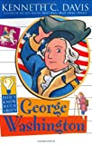 Don't Know Much About George Washington (0060288175) by Davis, Kenneth C.