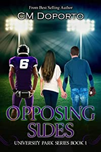 (FREE on 9/21) Opposing Sides: Book 1 by CM Doporto - http://eBooksHabit.com
