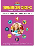 img - for Barron's Common Core Success Grade 4 English Language Arts: Preparing Students for a Brilliant Future book / textbook / text book