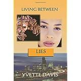 Living Between Lies