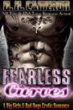 img - for Fearless Curves: A Big Girls & Bad Boys Erotic Romance book / textbook / text book
