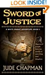 Sword of Justice (A White Knight Adve...