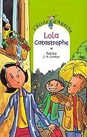 Lola Catastrophe © Amazon