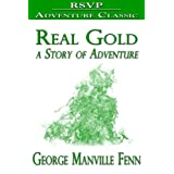 Real Gold (A Story of Adventure)