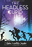 The Headless Cupid (The Stanley Family)