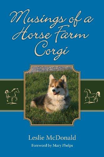 Musings of a Horse Farm Corgi - Leslie McDonald