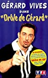 echange, troc Drôle de Gérard [VHS]