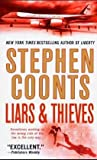 Liars & Thieves (0312936729) by Coonts, Stephen