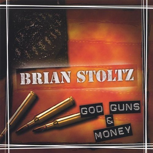Gods Guns Money by Brian Stoltz (2005-04-19)