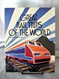 img - for Great Rail Trips of the World book / textbook / text book