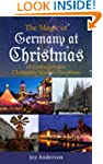 The Magic of Germany at Christmas: 10...