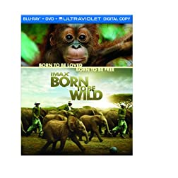 IMAX: Born to Be Wild (Two-Disc Blu-ray/DVD Combo + UltraViolet Digital Copy)