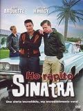 Acquista Ho Rapito Sinatra