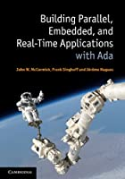 Building Parallel, Embedded, and Real-Time Applications with Ada ebook download