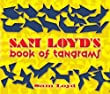 Sam Loyd's Book of Tangrams (Dover Recreational Math)