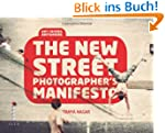 New Street Photographer's Manifesto