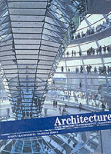 Architecture: From Prehistory to Postmodernity, Reprint...