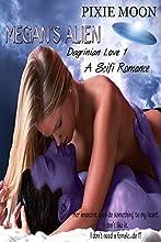Megan's Alien: A Scifi Romance (Dagrinian Love 1)