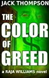 The Color of Greed (Raja Williams Series)