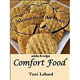 Memories of the Heart: Comfort Food ~ Toni Leland