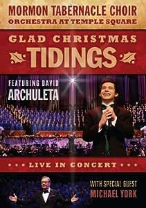 Glad Christmas Tidings Featuring David Archuleta and Michael York