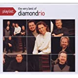 Playlist:The Very Best of Diamond Rio (Eco-Friendly Packaging)
