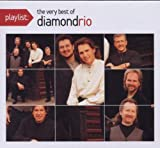 echange, troc Diamond Rio - Playlist: The Very Best of Diamond Rio