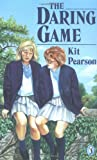 The Daring Game (Puffin story books) (0140319328) by Pearson, Kit