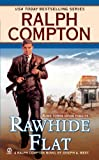 img - for Ralph Compton Rawhide Flat book / textbook / text book