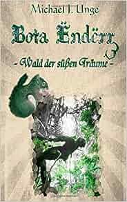 Bota Ëndërr 3: Wald der süßen Träume (Volume 3) (German Edition