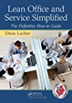 Lean Office and Service Simplified: T...