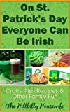 On St. Patricks Day Everyone Can Be Irish