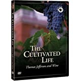 The Cultivated Life: Thomas Jefferson and Wine