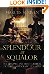 The Splendour and Squalor (EBOOK): Th...